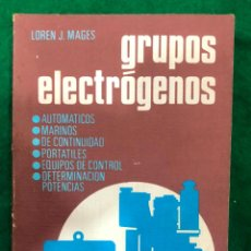 Libros de segunda mano: GRUPOS ELECTROGENOS - LOREN J. MAGES / MUNDI-3697. Lote 221744107