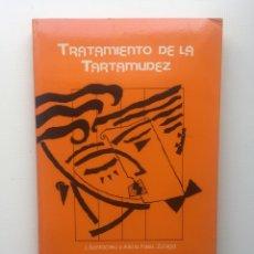Libros de segunda mano: TRATAMIENTO DE LA TARTAMUDEZ. Lote 221810783
