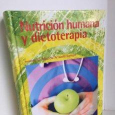 Libros de segunda mano: NUTRICIÓN HUMANA Y DIETOTERAPIA. MARCELA ARRAZOLA SANIGER, COORDINADORA. FORMACIÓN CONTINUADA LOGOSS. Lote 221877763