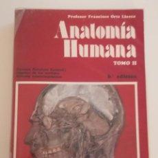 Libros de segunda mano: ANATOMÍA HUMANA TOMO II. ORTS LLORCA 6ª EDICIÓN.. Lote 222221306