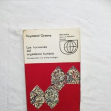 Libros de segunda mano: LAS HORMONAS DEL ORGANISMO HUMANO INTRODUCCION A LA ENDOCRINOLOGIA DE RAYMOND GREENE. Lote 222261232