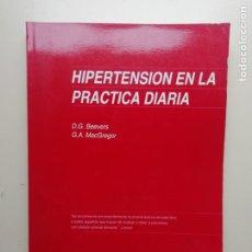 Libros de segunda mano: HIPERTENSIÓN EN LA PRÁCTICA DIARIA. Lote 222292761