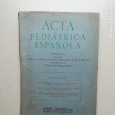 Libros de segunda mano: ACTA PEDIÁTRICA ESPAÑOLA. Lote 222293858