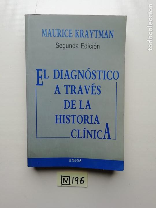 EL DIAGNÓSTICO A TRAVÉS DE LA HISTORIA CLÍNICA (Libros de Segunda Mano - Ciencias, Manuales y Oficios - Medicina, Farmacia y Salud)
