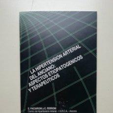 Libros de segunda mano: LA HIPERTENSIÓN DE LA ANCIANO. Lote 222294125