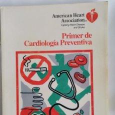 Libros de segunda mano: PRIMER DE CARDIOLOGIA PREVENTIVA. Lote 222608726