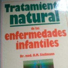 Libros de segunda mano: TRATAMIENTO NATURAL DE LAS ENFERMEDADES INFANTILES ( DR. MED. H.M. STELLMANN) - CIRCULO DE LECTORES.. Lote 222630836