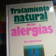 Libros de segunda mano: TRATAMIENTO NATURAL DE LAS ALERGIAS - DRA. SIGRID FLADE (EDITORIAL CIRCULO LECTORES). Lote 222631106