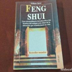 Libros de segunda mano: FENG SHUI - WILLIAM SPEAR - VSB. Lote 222643363