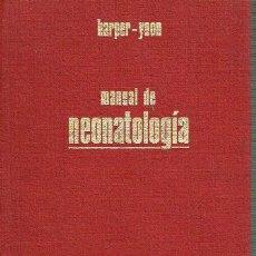 Libros de segunda mano: MANUAL DE NEONATOLOGÍA. HARPER. YOON. Lote 222661036