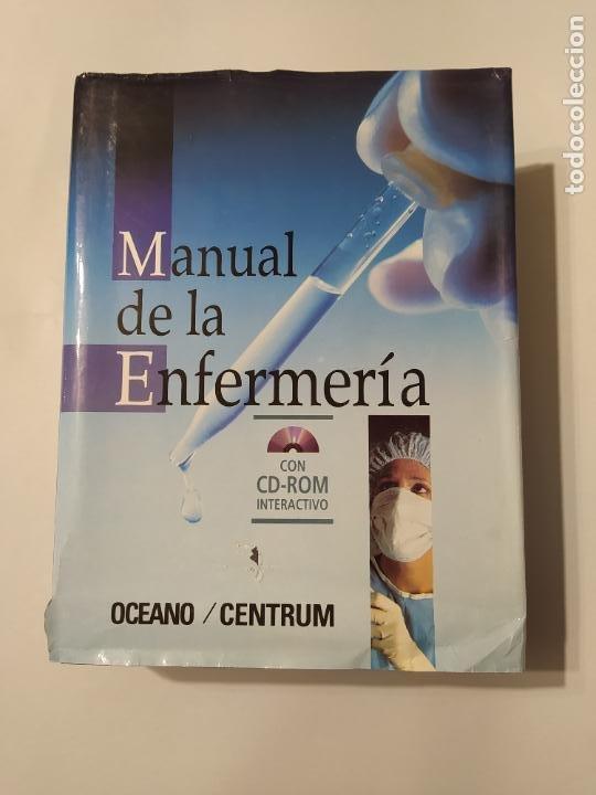 MANUAL DE LA ENFERMERÍA CON CD-ROM INTERACTIVO - EDITORIAL OCEANO / CENTRUM. TDK560 (Libros de Segunda Mano - Ciencias, Manuales y Oficios - Medicina, Farmacia y Salud)