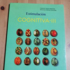 Libros de segunda mano: ESTIMULACIÓN COGNITIVA - III (CARMEN GARCÍA SÁNCHEZ / ARMANDO ESTÉVEZ GONZÁLEZ). Lote 223045490