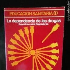 Libros de segunda mano: LA DEPENDENCIA DE LAS DROGAS. Lote 223110307