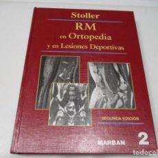 Libros de segunda mano: DAVID W. STOLLER RM EN ORTOPEDIA Y EN LESIONES DEPORTIVAS (TOMO II) Q3588A. Lote 223575652