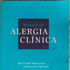 Libros de segunda mano: LIBRO MANUAL DE ALERGIA CLÍNICA JOSÉ VICENTE BRASÓ AZNAR Y GEMMA JORRO MARTÍNEZ MEDICINA. Lote 169359672
