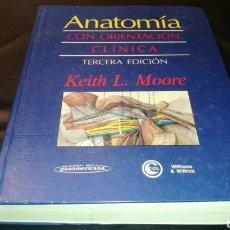 Livros em segunda mão: ANATOMÍA CON ORIENTACIÓN CLÍNICA - KEITH L. MOORE - TERCERA EDICIÓN. Lote 224003296