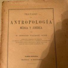 Libros de segunda mano: TRATADO DE ANTROPOLOGÍA MÉDICA Y JURÍDICA (CAJ1). Lote 224091652