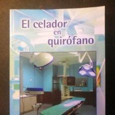 Libros de segunda mano: EL CELADOR EN QUIROFANO. Lote 224360065