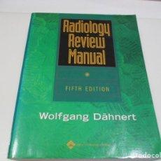 Libros de segunda mano: WOLFGANG DÄHNERT RADIOLOGY REVIEW MANUAL ( INGLÉS) Q3738T. Lote 224445512