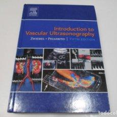 Libros de segunda mano: ZWIEBEL, PELLERITO INTRODUCTION TO VASCULAR ULTRASONOGRAPHY ( INGLÉS) Q3739T. Lote 224445795