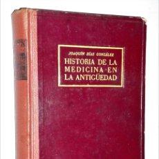 Libros de segunda mano: HISTORIA DE LA MEDICINA EN LA ANTIGÜEDAD. Lote 224595098