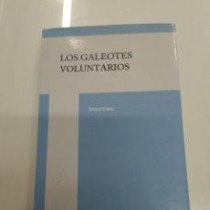 Livros em segunda mão: LOS GALEOTES VOLUNTARIOS GERARD SZWEC ED EDICIONES CONDUCTAS AUTOCALMANTES NUEVO SIN USO. Lote 225239470