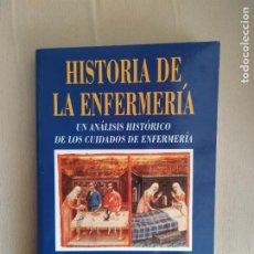 Livros em segunda mão: HISTORIA DE LA ENFERMERIA UN ANALISIS HISTORICO DE LOS CUIDADOS DE ENFERMERIA JUANA HERNANDEZ CONESA. Lote 225490180