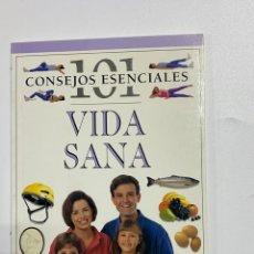 Libri di seconda mano: 101 CONSEJOS ESENCIALES VIDA SANA. JAVIER VERGARA EDITOR. BARCELONA, 2001. 1ª ED. PAGS: 72. Lote 226338115