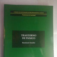 Libros de segunda mano: TRASTORNO DE PANICO -UNED - BONIFACIO SANDIN POSTGRADO PSICOPATOLOGIA Y SALUD. Lote 227785605