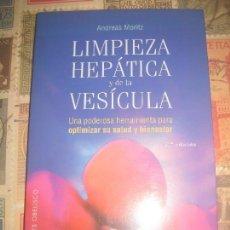 Livres d'occasion: LIMPIEZA HEPATICA Y DE LA VESICULA-ANDREAS MORITZ. EDICIONES OBELISCO.. Lote 229065210