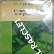 Libros de segunda mano: DESARROLLO PSICOMOTOR DE LA PRIMERA INFANCIA - DR. CYRILLE KOUPERNIK. Lote 229213790