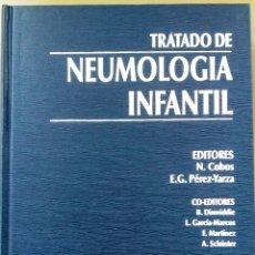 Libros de segunda mano: TRATADO DE NEUMOLOGÍA INFANTIL. N. COBOS Y PÉREZ-YARZA.. Lote 229693920