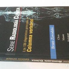 Libros de segunda mano: 2004 - BRANT ZAWADZKI - LOS 100 DIAGNÓSTICOS PRINCIPALES EN COLUMNA VERTEBRAL. Lote 230222870