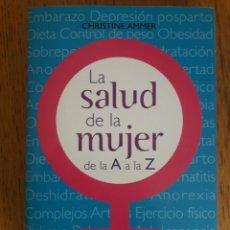 Libros de segunda mano: LA SALUD DE LA MUJER / CHRISTINE AMMER / EDI. EDAF / 2008. Lote 230261405