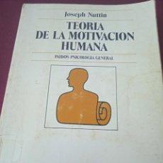 Libros de segunda mano: TEORÍA DE LA MOTIVACIÓN HUMANA. JOSEPH NUTTIN. EDITORIAL PAIDOS. AÑO 1980. Lote 230486290