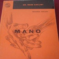 Libros de segunda mano: MANO. DR. RENE CAILLIET. EDITORIAL EL MANUAL MODERNO. 1975. Lote 230512390