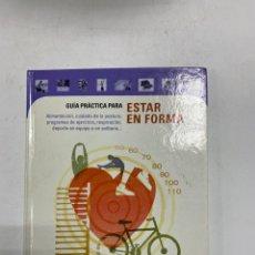 Libri di seconda mano: GUÍA PRÁCTICA PARA ESTAR EN FORMA. CIRCULO DE LECTORES. MADRID, 2001. PAGS: 127. Lote 230549865