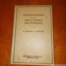 Libros de segunda mano: QUIMIOTERAPIA DE LAS INFECCIONES BACTERIANAS 1943 G. DOMANGK - C. HEGLER. Lote 231819820