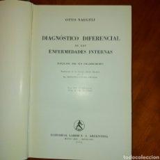 Libros de segunda mano: DIAGNÓSTICO DIFERENCIAL DE LAS ENFERMEDADES INTERNAS 190 ILUSTRACIONES 1954 LABOR 3ERA EDICIÓN. Lote 231822365