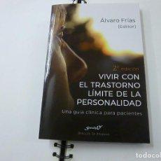 Libros de segunda mano: ALVARO FRIAS-VIVIR CON EL TRANSTORNO LIMITE DE LA PERSONALIDAD - N 11. Lote 232162010