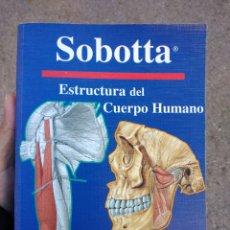 Libros de segunda mano: ESTRUCTURA DEL CUERPO HUMANO SOBOTTA ANATOMÍA. Lote 232422880
