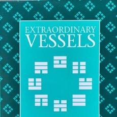 Livros em segunda mão: EXTRAORDINARY VESSELS (ACUPUNTURA, MEDICINA TRADICIONAL CHINA). Lote 233542055