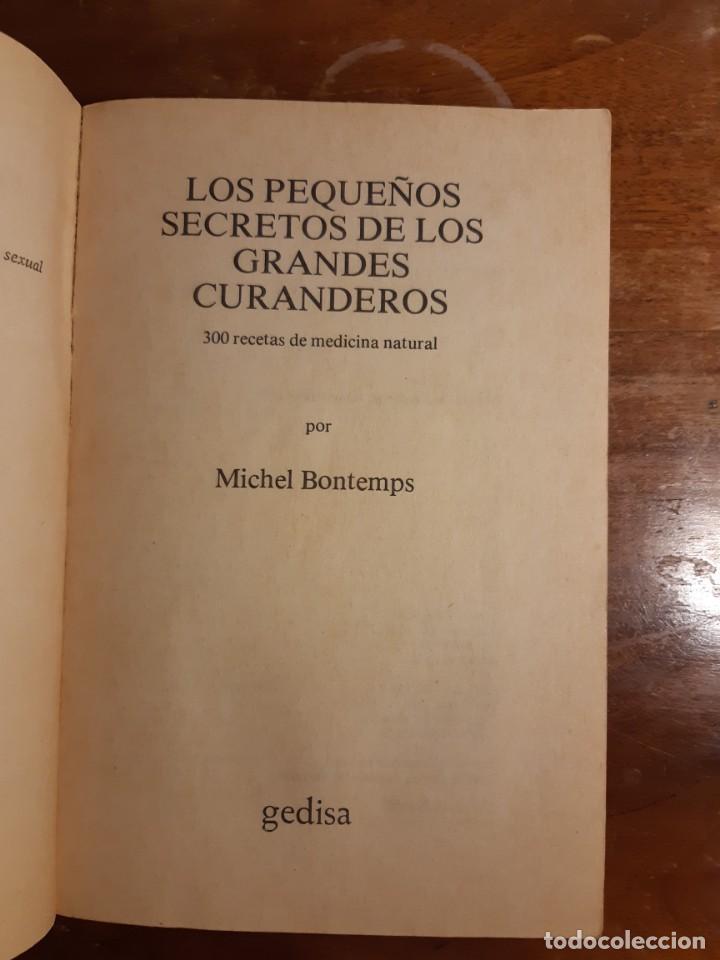 Libros de segunda mano: Los pequeños secretos de los grandes curanderos - Foto 4 - 233946460