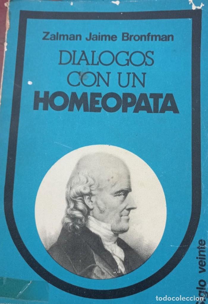 DIALOGOS CON UN HOMEOPATA - ZALMAN (Libros de Segunda Mano - Ciencias, Manuales y Oficios - Medicina, Farmacia y Salud)