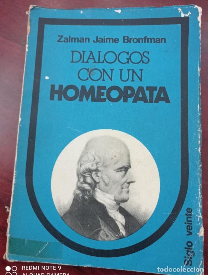 Libros de segunda mano: DIALOGOS CON UN HOMEOPATA - ZALMAN - Foto 2 - 234515210