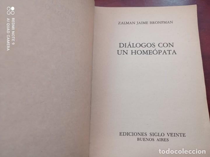 Libros de segunda mano: DIALOGOS CON UN HOMEOPATA - ZALMAN - Foto 3 - 234515210
