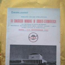 Libros de segunda mano: XII CONGRESO MUNDIAL DE ODONTOESTOMATOLOGIA - ROMA SEPTIEMBRE 1957 - EN ITALIANO. Lote 235016490