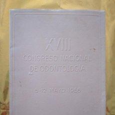 Libros de segunda mano: XVIII CONGRESO NACIONAL DE ODONTOLOGIA-1956-PALMA DE MALLORCA-LAMINAS, ILUSTRACIONES, PUBLICIDAD.... Lote 235016642