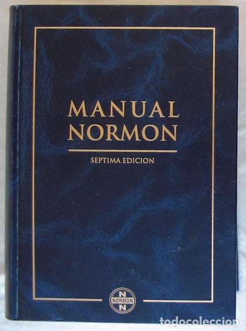 MANUAL NORMON - SEPTIMA EDICIÓN - LABORATORIOS NORMON 1999 - VER DESCRIPCIÓN (Libros de Segunda Mano - Ciencias, Manuales y Oficios - Medicina, Farmacia y Salud)