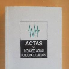 Libros de segunda mano: ACTAS DEL IX CONGRESO NACIONAL DE HISTORIA DE LA MEDICINA II. UNIVERSIDAD DE ZARAGOZA. 1991.. Lote 235482390